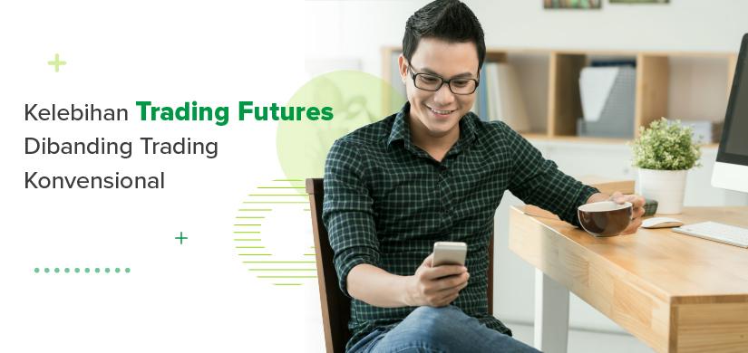5-kelebihan-trading-futures-dibanding-bisnis-konvensional15833134011623820332.jpeg