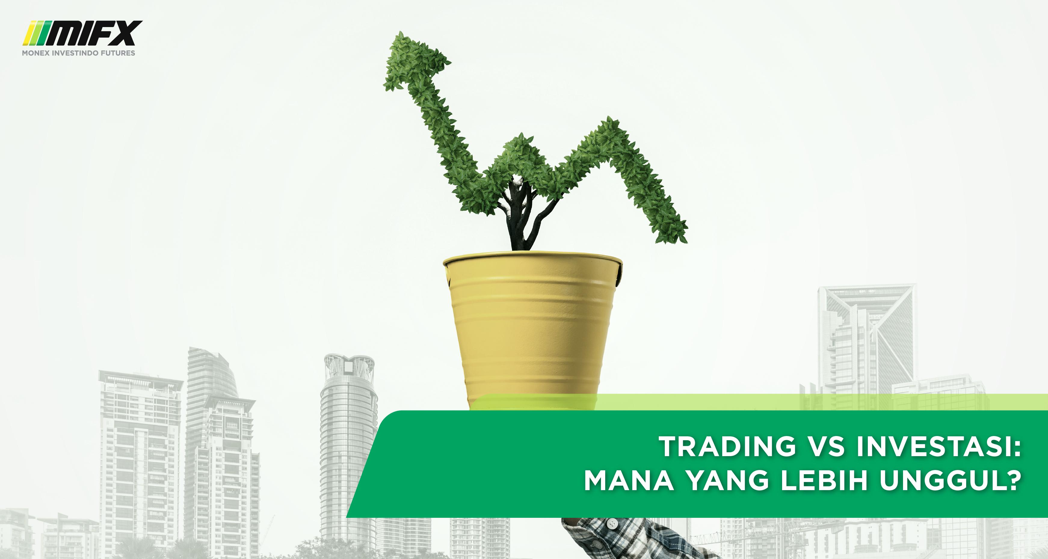 -article-08-trading-vs-investasi1604378811.jpg